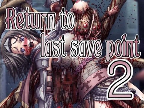 Return to last save point  2