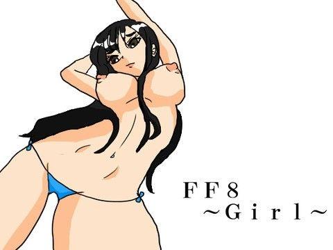 【ファイナルファンタジー 同人】FF8~Girl~