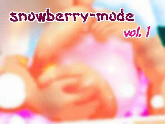 【スノーベリ 同人】snowberry-mode