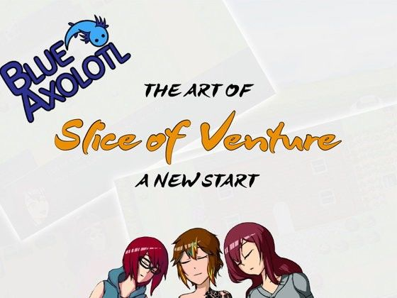 Slice of Venture – A New Start -