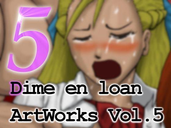 Dime en loan ArtWorks Vol.5
