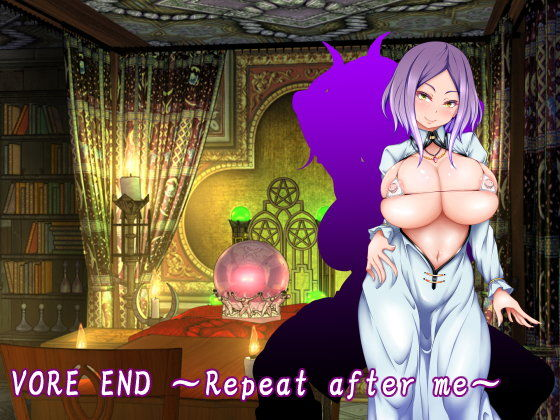 VORE END ~Repeat after me~