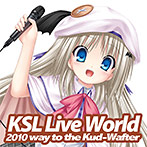 KSL Live World 2010 〜way to the Kud‐Wafter〜
