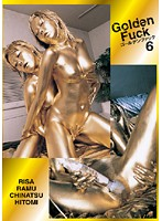 Golden Fuck 6