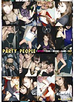 PARTY PEOPLE=BITCH+CLUB+MUSIC+SAKE+SEX ダウンロード