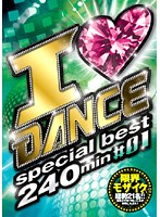 I ◆ DANCE special best 240min #01 ダウンロード