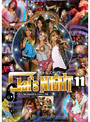 Gal's NIGHT 11