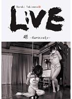 LIVE 磔- Haritsuke-