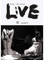 (178l00003)[L-003] LIVE 涎- Yodare- ダウンロード