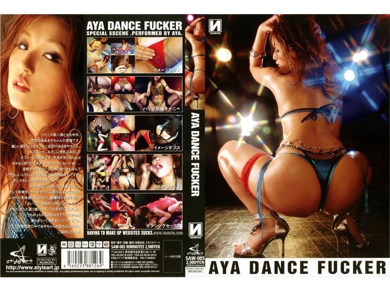 AYA DANCE FUCKER
