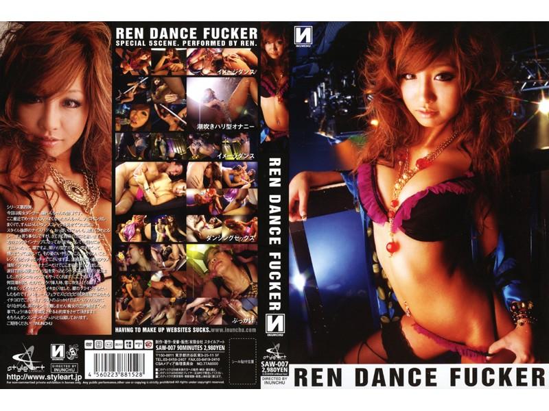 REN DANCE FUCKER