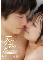 Face to Face 4th season ダウンロード