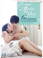 Face to Face 6th season ダウンロード