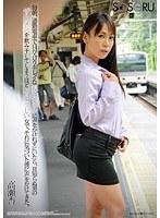 (1ssr00058)[SSR-058] 毎朝、通勤電車で目が合うキレイなお姉さんに声をかけれずにいたら、見知らぬ男のザーメンを飲み干してしまうほどイヤラしい女で、それに気づいた僕に声をかけてきた。高瀬杏 ダウンロード