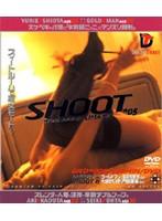 (24gr005)[GR-005] SHOOT*05 ダウンロード