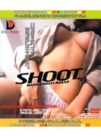 (24gr006)[GR-006] SHOOT*06 ダウンロード