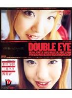 DOUBLE EYE VOL.01 ダウンロード