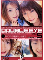 DOUBLE EYE VOL.05