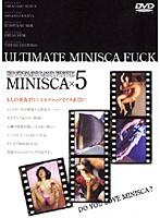 MINISCA×5
