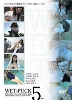 (29dwfk01)[DWFK-001] WET-FUCK 5gals ダウンロード