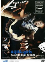AQUA-girls DANCING HIGH SCHOOL vol.01