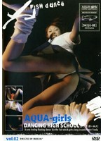 AQUA-girls DANCING HIGH SCHOOL vol.02 ダウンロード