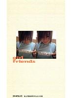 girl friends ピュア系女の子ドキュメント 22 ダウンロード