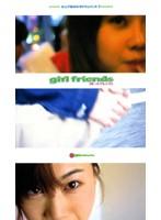 (41gvs013)[GVS-013] girl friends ピュア系女の子ドキュメント 7 ダウンロード