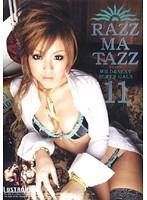 RAZZ-MA-TAZZ ラズマタズ 11