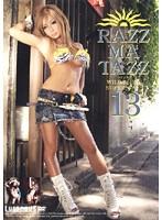(421lrm00013)[LRM-013] RAZZ-MA-TAZZ ラズマタズ 13 ダウンロード