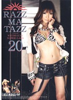 RAZZ-MA-TAZZ ラズマタズ 20