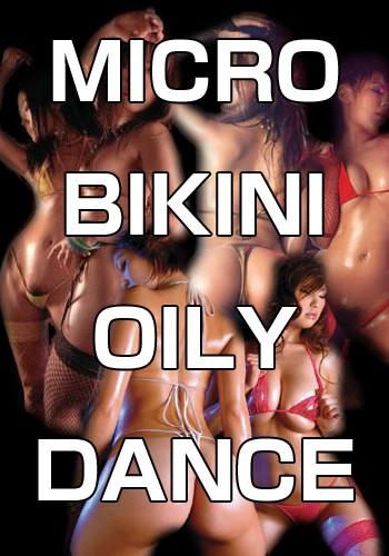 MICRO BIKINI OILY DANCE ~ALL DANCERS~