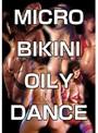 MICRO BIKINI OILY DANCE ~ALL DANCERS~
