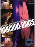 RANCHIKI-DANCE Volume.01