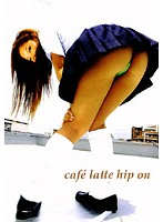 cafe latte hip on ダウンロード