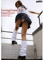 (434dgll003)[DGLL-003] Loving Loose 3 ダウンロード