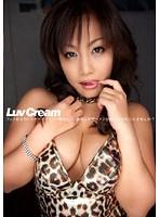 Luv Cream 3 松下ゆうか(愛乃彩音、藤咲ゆうか)