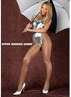 HYPER HIGHLEG QUEEN- 003