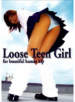 Loose Teen Girl ダウンロード