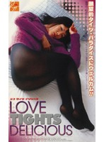 (46rgd039)[RGD-039] LOVE TIGHTS DELICIOUS ダウンロード