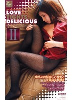 LOVE TIGHTS DELICIOUS 2 ダウンロード