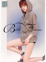 Belle Femme 香山聖