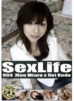 Sex Life 004 三浦萌 ダウンロード