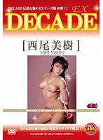 (497dex00010)[DEX-010] DECADE EX 10 西尾美樹 ダウンロード