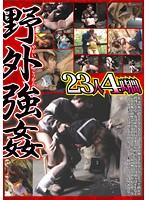 (50ktdv00222)[KTDV-222] 野外強姦 23人 4時間 ダウンロード