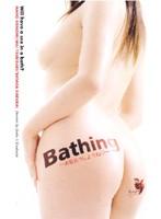 Bathing 〜お風呂でしようね〜