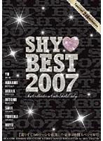 SHY BEST 2007 ダウンロード