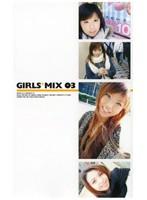 GIRLS*MIX 03 ダウンロード