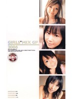 GIRLS*MIX GP 2006