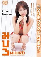 Love Dreamer みひろ 完全リモザイク ダウンロード